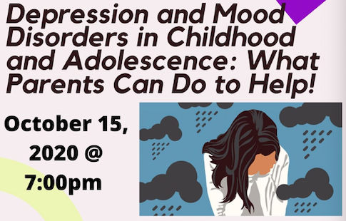 Depression and Mood Disorders in Childhood and Adolescence: What Parents Can do to Help!