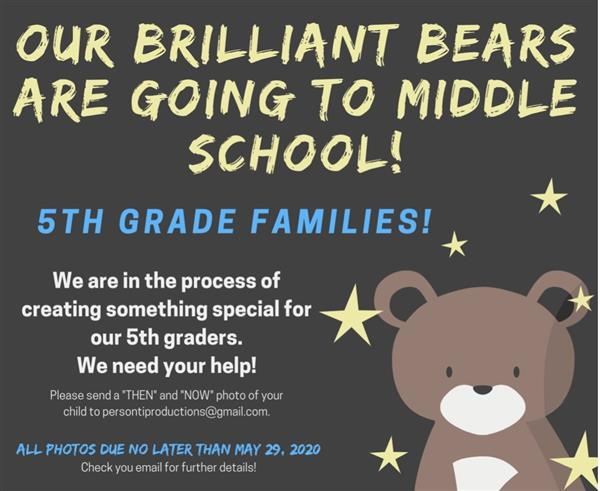 Attention 5th Grade Families, We need your help!
