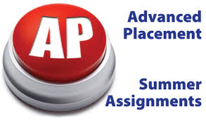 AP Summer Work & Summer Reading for All Grades