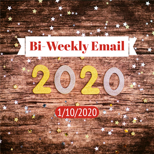 Community Bi-Weekly Newsletter - January 10, 2020