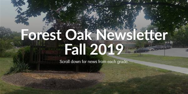 Forest Oak Newsletter Fall 2019