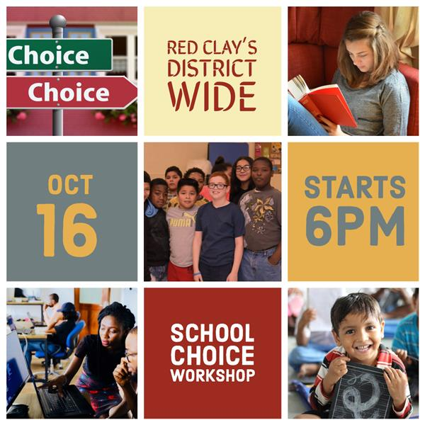 Red Clay's District Wide School Choice Information Workshop