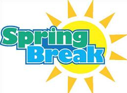 Have a safe and fun spring break!