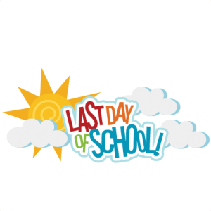 Last Day of Preschool for Full Day Programs and K-5 Students!