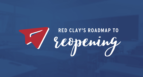Red Clay Reopening Information