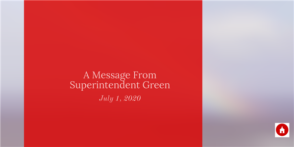 A Message From Superintendent Green